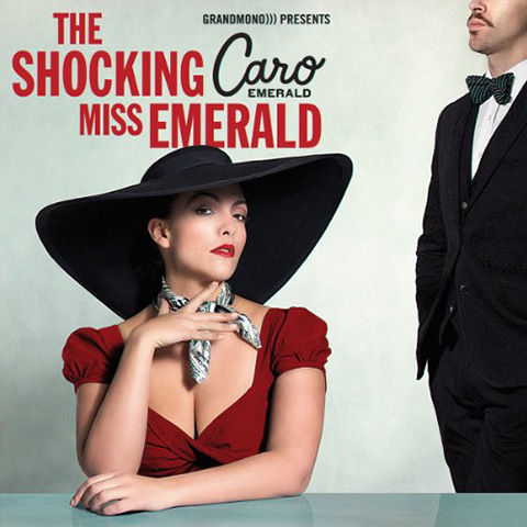 Caro Emerald The Shocking Miss Emerald
