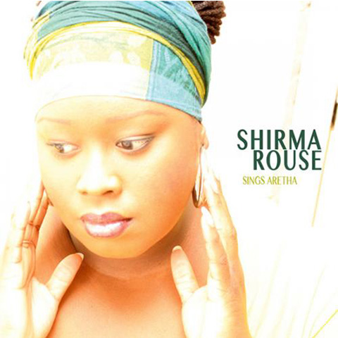 Shirma Rouse Sings Aretha
