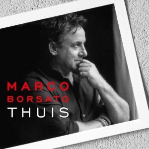 Marco Borsato 'Thuis'